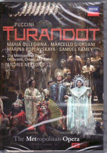 (Puccini Turandot Maria Guleghina - Marcello Giordani - Mirina Poplavskaya - Metropolitan Opera Orchestra, Chorus and Ballet - Andris Nelsons)