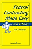 Federal Contracting Made Easy, Stanberry, Scott A., 1567261582