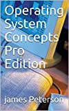 Operating System Concepts Pro Edition