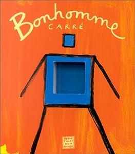 """Afficher """"Bonhomme carré"""""""