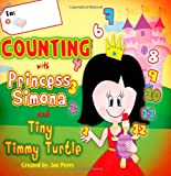Counting with Princess Simona and Tiny Timmy Turtle, Jon Perry, 1477699368