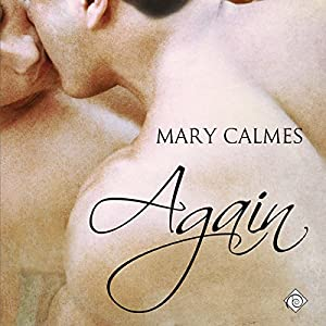 Recent Release Audio Book Review: Again by Mary Calmes (Author) and Nick J Russo (Narrator)