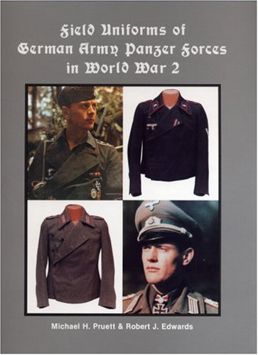 Field Uniforms of German Army Panzer Forces in World War 2