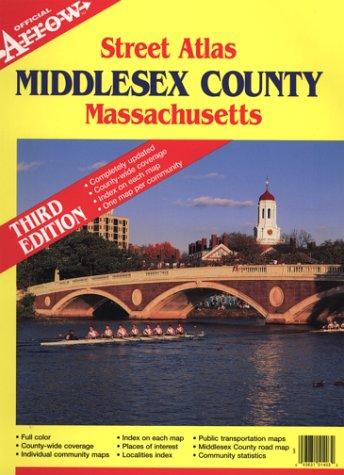 County Massachusetts Map - Middlesex County, Massachusetts Atlas (Official Arrow Street Atlas)