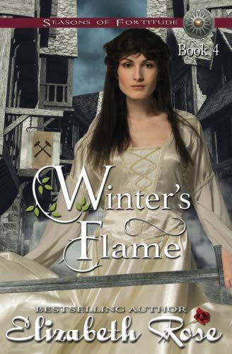 Winter's Flame (Seasons of Fortitude) (Volume 4) by CreateSpace Independent Publishing Platform
