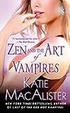 Zen and the Art of Vampires: A Dark Ones Novel (Dark Ones series Book 6)