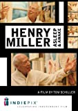 Henry Miller Asleep & Awake