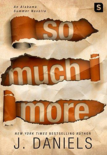 So Much More: An Alabama Summer Novella (Kindle Single) -