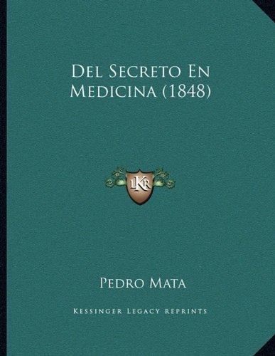 Download Del Secreto En Medicina (1848) (Spanish Edition) PDF