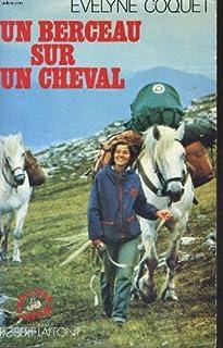 Un berceau sur un cheval [3], Coquet, Evelyne