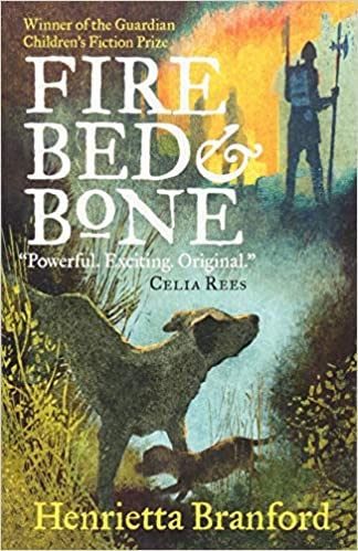 Fire Bed And Bone Amazon Co Uk Branford Henrietta Wiggins Mick Books