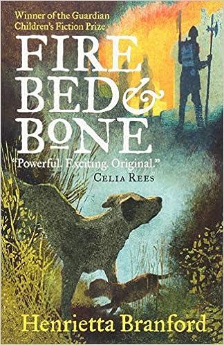 Fire Bed And Bone Amazon Co Uk Branford Henrietta Wiggins Mick Books