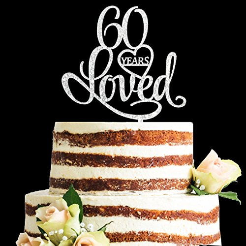 (Glitter Silver Acrylic 60 Years Loved Cake Topper, 60th Birthday Anniversary Party Decorations (60,)