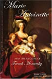 Marie Antoinette and the Decline of French Monarchy, Nancy Lotz and Carlene Phillips, 1931798281