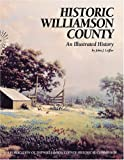 Historic Williamson County, John J. Leffler, 1893619095