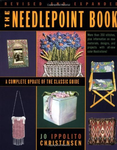(The Needlepoint Book: A Complete Update of the Classic Guide by Jo Ippolito Christensen (February 26,1999))