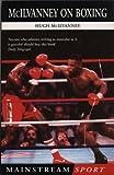 McIlvanney On Boxing (Mainstream Sport)