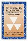 No Reason to Talk about It, David S. Greenwald and Steven J. Zeitlin, 0393700216