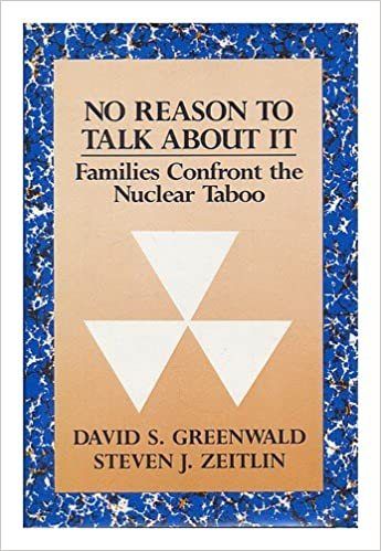 ?TOP? No Reason To Talk About It: Families Confront The Nuclear Taboo. quedaron kitchen question ALARO Weston sensor Created