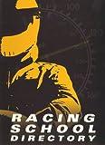 Racing School Directory 9780964404427