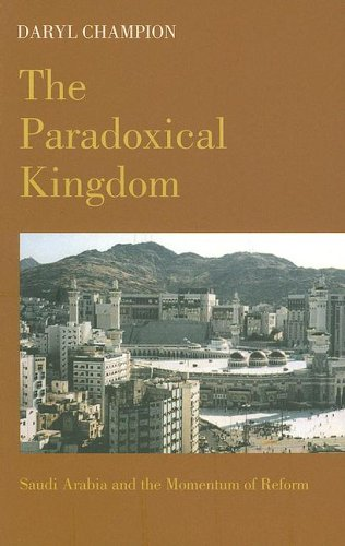 The Paradoxical Kingdom – Saudi Arabia and the Momentum of Reform
