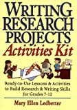 Writing Research Projects Activities Kit, Mary Ellen Ledbetter, 0130228168