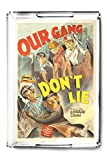 Our Gang - Don't Lie Vintage Poster USA c. 1942 (Acrylic Serving Tray)