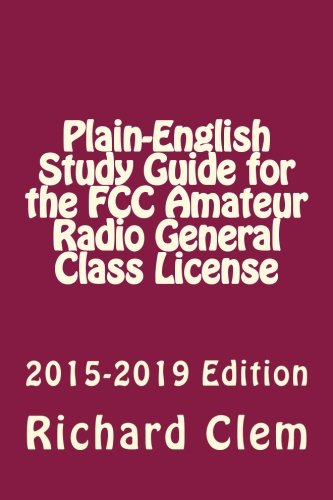 Plain-English Study Guide for the FCC Amateur Radio General
