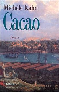 Cacao, Kahn, Michèle