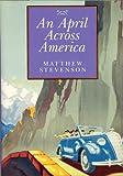 An April Across America, Matthew Mills Stevenson, 0970913354