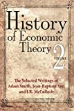 History of Economic Theory, Adam Smith and Jean-Baptiste Say, 061582482X