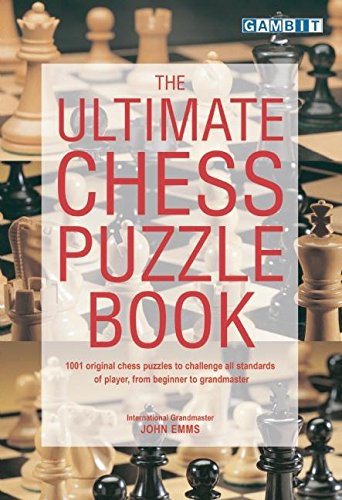 (The Ultimate Chess Puzzle Book)