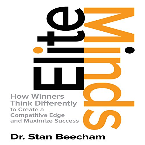 Pdf Business Elite Minds: How Winners Think Differently to Create a Competitive Edge and Maximize Success