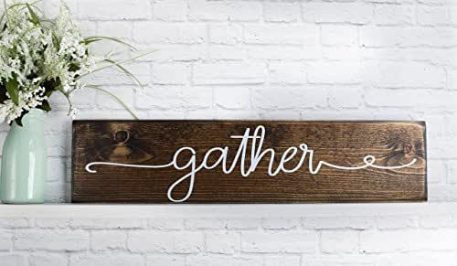 Dark Walnut Gather Wooden Sign - Rustic Wood Wall Decor - Handmade Farmhouse Plaque