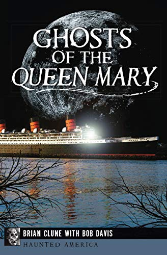 Queen Mary California Halloween (Ghosts of the Queen Mary (Haunted)