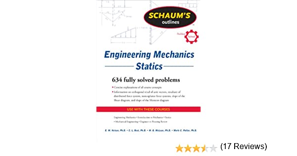 Amazon schaums outline of engineering mechanics statics amazon schaums outline of engineering mechanics statics schaums outlines ebook e w nelson charles l best william g mclean merle potter fandeluxe Choice Image