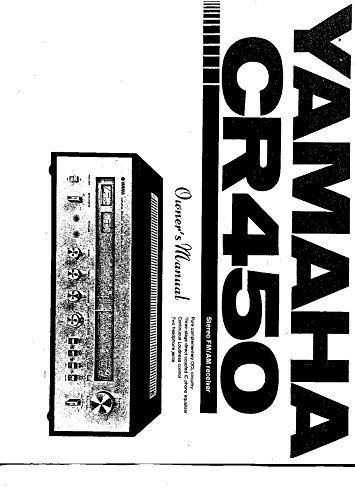 Yamaha CR-450 Receiver Owners Instruction Manual Reprint for sale  Delivered anywhere in USA