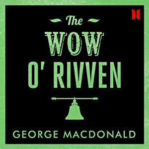The Wow O' Rivven Audiobook