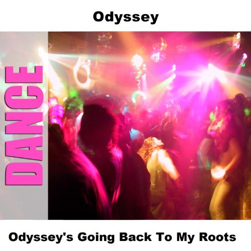 Download for free odyssey — going back to my roots listen to.