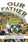 Our Father, Joseph Brucato, 0595269311