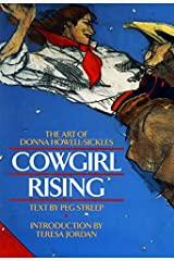 Cowgirl Rising: The Art of Donna Howell-Sickles Hardcover