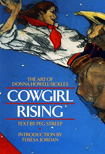Cowgirl Rising: The Art of Donna Howell-Sickles