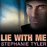 Lie with Me: A Shadow Force Novel, Book 1 | Stephanie Tyler