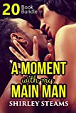 Erotica: My Main Man (New Adult Romance Multi Book Mega Bundle Erotic Sex Tales Taboo Box Set)(New Adult Erotica, Contemporary Coming Of Age Fantasy, Fetish) (English Edition)