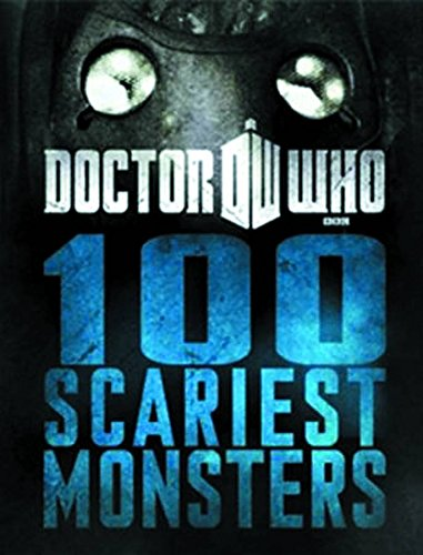 Doctor Who: 100 Scariest (Scariest Monsters)