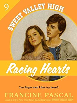 Racing Hearts (Sweet Valley High #9) by [Pascal, Francine]