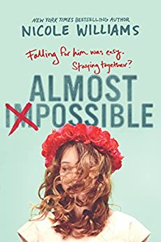 Almost Impossible by [Williams, Nicole]