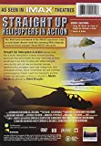 IMAX Presents - Straight Up: Helicopters in Action