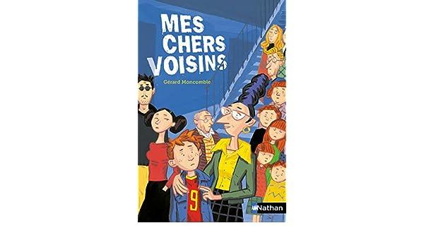 Mes chers voisins (Nathanpoche) (French Edition)