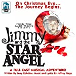 Jimmy and the Star Angel | Jerry Robbins,Jeffrey Gage